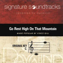 Go Rest High On That Mountain (Signature Soundtracks)