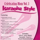 Karaoke Style: Celebrating Mom, Vol. 3