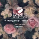 Wedding Song ( There Is Love )