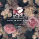 Love Can Build a Bridge image