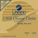 I Will Choose Christ image