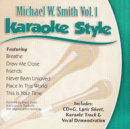 Karaoke Style: Michael W. Smith, Vol. 1 image