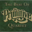 Best of The Primitive Quartet