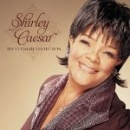 The Ultimate Collection: Shirley Caesar
