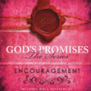 God's Promises Series: Encouragement