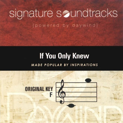 If You Only Knew (Signature Soundtracks)