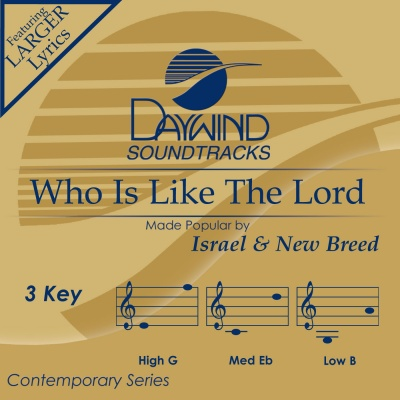 Who Is Like The Lord