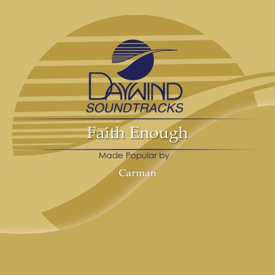 Faith Enough